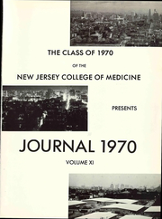 Page 5, 1970 Edition, New Jersey College of Medicine - Journal Yearbook (Jersey City, NJ) online yearbook collection