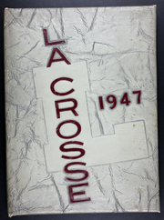 Page 1, 1947 Edition, University of Wisconsin La Crosse - La Crosse Yearbook (La Crosse, WI) online yearbook collection