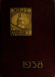 1938 Edition, McGill University - Old McGill Yearbook (Montreal Quebec, Canada)