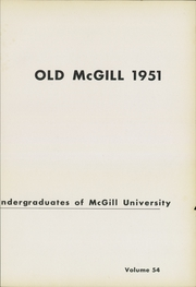 Page 7, 1951 Edition, McGill University - Old McGill Yearbook (Montreal Quebec, Canada) online yearbook collection