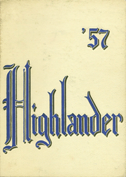 Page 1, 1957 Edition, Highland High School - Highlander Yearbook (Albuquerque, NM) online yearbook collection