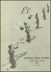 Page 6, 1957 Edition, Roswell High School - Coyote Yearbook (Roswell, NM) online yearbook collection