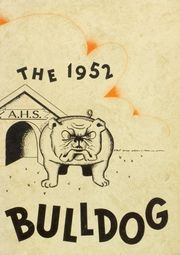 Artesia High School - Bulldog Yearbook (Artesia, NM) online yearbook collection, 1952 Edition, Page 1