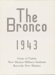 Page 7, 1943 Edition, New Mexico Military Institute - Bronco Yearbook (Roswell, NM) online yearbook collection