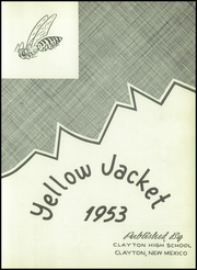 Page 7, 1953 Edition, Clayton High School - Yellow Jacket Yearbook (Clayton, NM) online yearbook collection