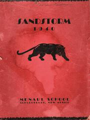 1940 Edition, Menaul School - Sandstorm Yearbook (Albuquerque, NM)