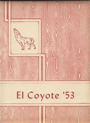 Tatum High School - El Coyote Yearbook (Tatum, NM) online yearbook collection, 1953 Edition, Page 1