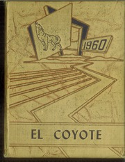 1960 Edition, Tatum High School - El Coyote Yearbook (Tatum, NM)