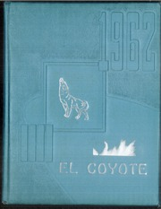 1962 Edition, Tatum High School - El Coyote Yearbook (Tatum, NM)