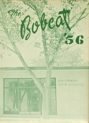 1956 Edition, Hagerman High School - Bobcat Yearbook (Hagerman, NM)