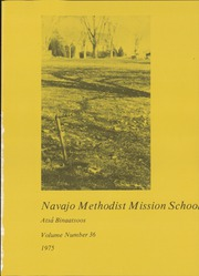 Page 5, 1975 Edition, Navajo Methodist Mission School - Atsa Binaatsoos Yearbook (Farmington, NM) online yearbook collection