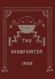 1950 Edition, Albuquerque Indian High School - Sandpainter Yearbook (Albuquerque, NM)