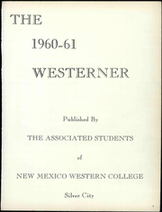 Page 7, 1961 Edition, Western New Mexico University - Westerner Yearbook (Silver City, NM) online yearbook collection