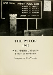 Page 5, 1964 Edition, West Virginia University School of Medicine - Pylon Yearbook (Morgantown, WV) online yearbook collection