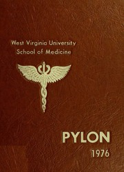 1976 Edition, West Virginia University School of Medicine - Pylon Yearbook (Morgantown, WV)
