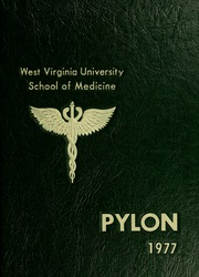 1977 Edition, West Virginia University School of Medicine - Pylon Yearbook (Morgantown, WV)