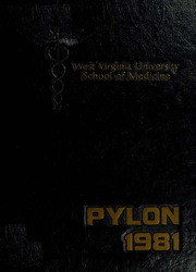 1981 Edition, West Virginia University School of Medicine - Pylon Yearbook (Morgantown, WV)