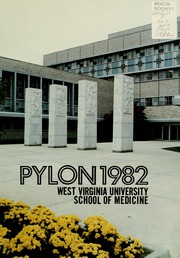 Page 5, 1982 Edition, West Virginia University School of Medicine - Pylon Yearbook (Morgantown, WV) online yearbook collection