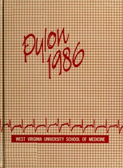 1986 Edition, West Virginia University School of Medicine - Pylon Yearbook (Morgantown, WV)