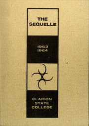 1964 Edition, Clarion University of Pennsylvania - Sequelle Yearbook (Clarion, PA)