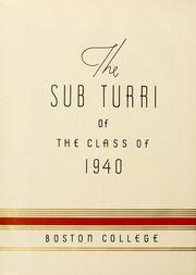 Page 8, 1940 Edition, Boston College - Sub Turri Yearbook (Boston, MA) online yearbook collection