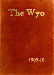1909 Edition, University of Wyoming - WYO Yearbook (Laramie, WY)