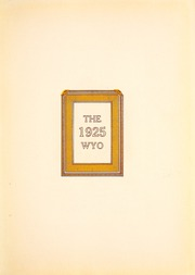 Page 5, 1925 Edition, University of Wyoming - WYO Yearbook (Laramie, WY) online yearbook collection