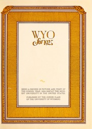 Page 7, 1925 Edition, University of Wyoming - WYO Yearbook (Laramie, WY) online yearbook collection