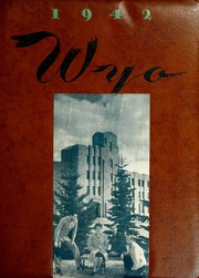 Page 1, 1942 Edition, University of Wyoming - WYO Yearbook (Laramie, WY) online yearbook collection