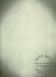 Page 3, 1970 Edition, University of Wyoming - WYO Yearbook (Laramie, WY) online yearbook collection