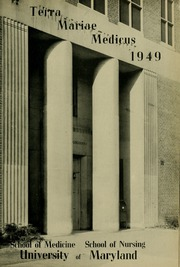 Page 5, 1949 Edition, University of Maryland School of Medicine - Terrae Mariae Medicus (Baltimore, MD) online yearbook collection