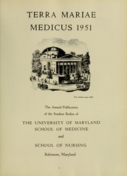 Page 7, 1951 Edition, University of Maryland School of Medicine - Terrae Mariae Medicus (Baltimore, MD) online yearbook collection