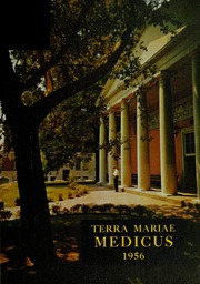 1956 Edition, University of Maryland School of Medicine - Terrae Mariae Medicus (Baltimore, MD)
