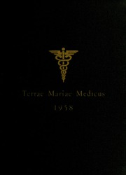 1958 Edition, University of Maryland School of Medicine - Terrae Mariae Medicus (Baltimore, MD)
