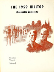 Page 6, 1959 Edition, Marquette University - Hilltop Yearbook (Milwaukee, WI) online yearbook collection