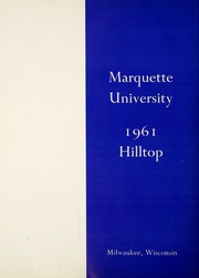 Page 6, 1961 Edition, Marquette University - Hilltop Yearbook (Milwaukee, WI) online yearbook collection