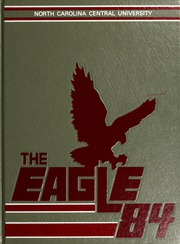 1984 Edition, North Carolina Central University - Eagle Yearbook (Durham, NC)