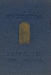 Page 1, 1931 Edition, Stuyvesant High School - Indicator Yearbook (New York, NY) online yearbook collection