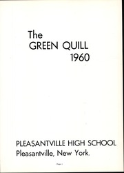 Page 5, 1960 Edition, Pleasantville High School - Green Quill Yearbook (Pleasantville, NY) online yearbook collection