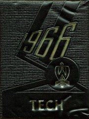 1966 Edition, West High School - Tech Yearbook (Auburn, NY)