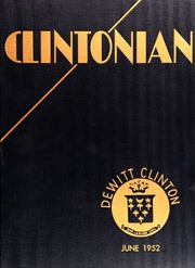 1952 Edition, DeWitt Clinton High School - Clintonian Yearbook (Bronx, NY)