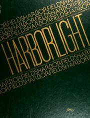 1984 Edition, Harborfields High School - Harborlight Yearbook (Greenlawn, NY)