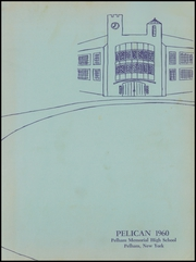 Page 3, 1960 Edition, Pelham Memorial High School - Pelican Yearbook (Pelham, NY) online yearbook collection