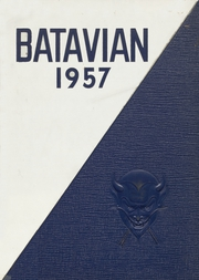 1957 Edition, Batavia High School - Batavian Yearbook (Batavia, NY)