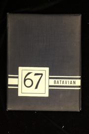 1967 Edition, Batavia High School - Batavian Yearbook (Batavia, NY)