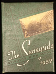 1952 Edition, Irvington High School - Sunnyside Yearbook (Irvington, NY)
