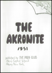 Page 5, 1951 Edition, Akron Central School - Akronite Yearbook (Akron, NY) online yearbook collection