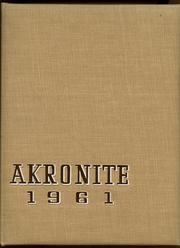 Akron Central School - Akronite Yearbook (Akron, NY) online yearbook collection, 1961 Edition, Page 1