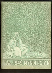 1949 Edition, Mynderse Academy - Myndersian Yearbook (Seneca Falls, NY)
