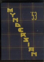 Page 1, 1953 Edition, Mynderse Academy - Myndersian Yearbook (Seneca Falls, NY) online yearbook collection
